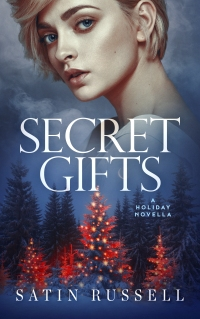 Secret Gifts - A Holiday Novella